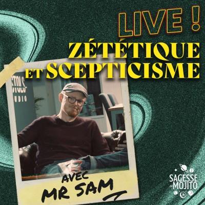 Zététique et scepticisme avec Mr. Sam (LIVE) cover
