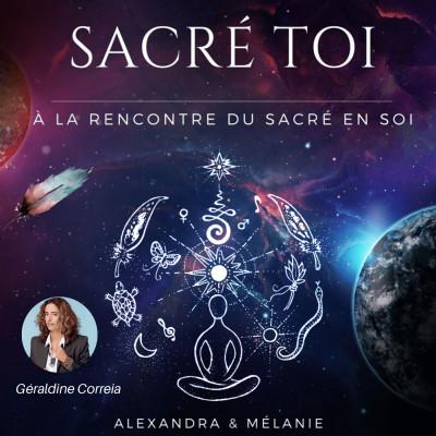 SACRÉ TOI : EPISODE 46 Sacrée Geraldine CORREIA cover
