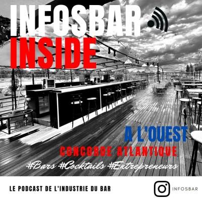 Podcast Infosbar Inside #33 : A  l'Ouest Les Ambassadeurs x La Démesure sur Seine cover