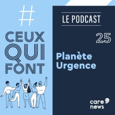 #CeuxQuiFont : Amandine Hersant, Planète Urgence cover