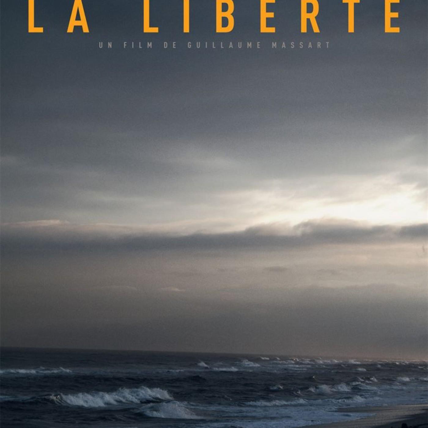 Critique du Film LA LIBERTÉ | Cinémaradio