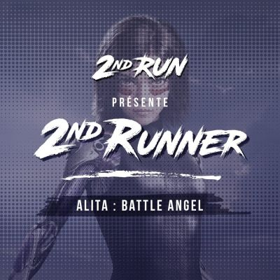2nd Runner #2 : Alita Battle Angel cover