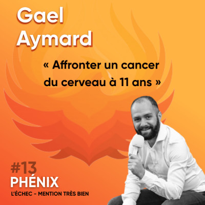 Thumbnail Image #13 🤴- Gael Aymard : Affronter un cancer du cerveau à 11 ans