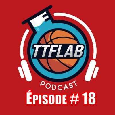 #TTFLPodcast - S2 - Episode #18 cover