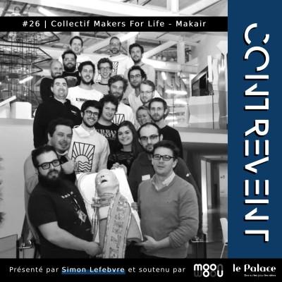 #26 Makair - 🦠 Marquer l'Histoire en créant un respirateur contre le Covid-19 en moins d'1 mois - Nantes | Brest (enregistré en Juin 2020) cover