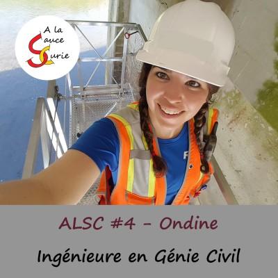 Ondine, Ingénieure en Génie Civil [ALSC S01E04]