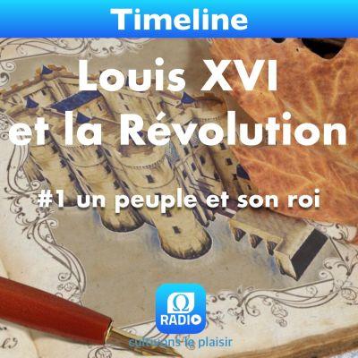 image Louis XVI et la Révolution - #1 Un peuple et son roi