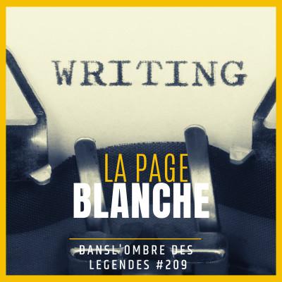 Dans l'ombre des légendes-209  La page blanche... cover