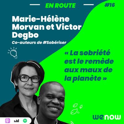 « La sobriété est le remède aux maux de la planète » avec Marie-Hélène Morvan & Victor Degbo cover