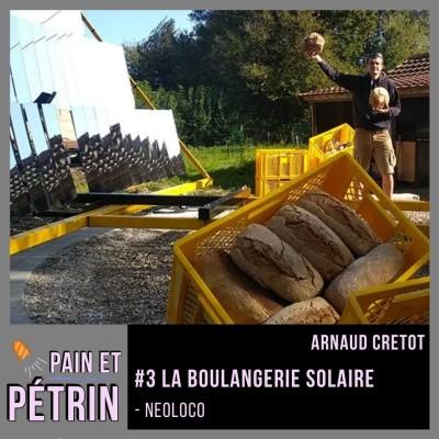PAIN ET PETRIN #3 La boulangerie solaire - NeoLoco cover