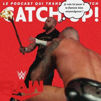 Catch'up! WWE Raw du 11 janvier 2021 — Le marteau, la vipère et le feu cover