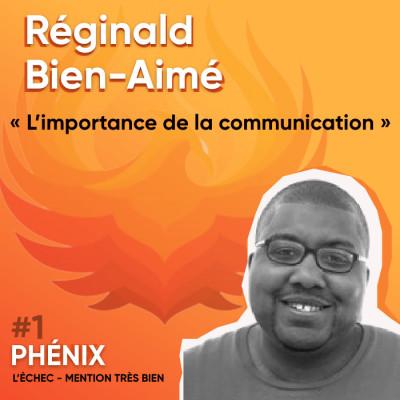 Thumbnail Image #1 🗣- Reginald Bien-Aimé : L'importance de la communication