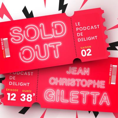 S02E12 – Jean-Christophe GILETTA,  Producteur de spectacles XXL cover
