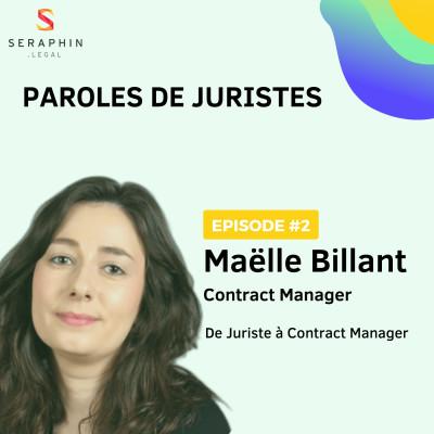 #2 - Maëlle Billant - De Juriste à Contract Manager cover