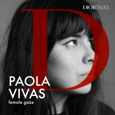 [Female gaze] Fashion photographer Paola Vivas discusses the new power dynamic being established by young women creatives cover
