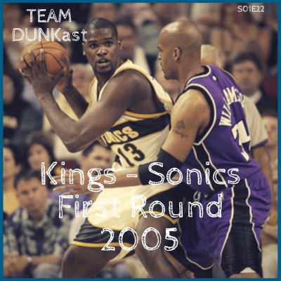 Team Dunkast - Kings vs Sonics Playoffs 2005