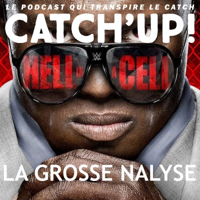 Catch'up! WWE Hell in A Cell 2021 - La grosse analyse cover