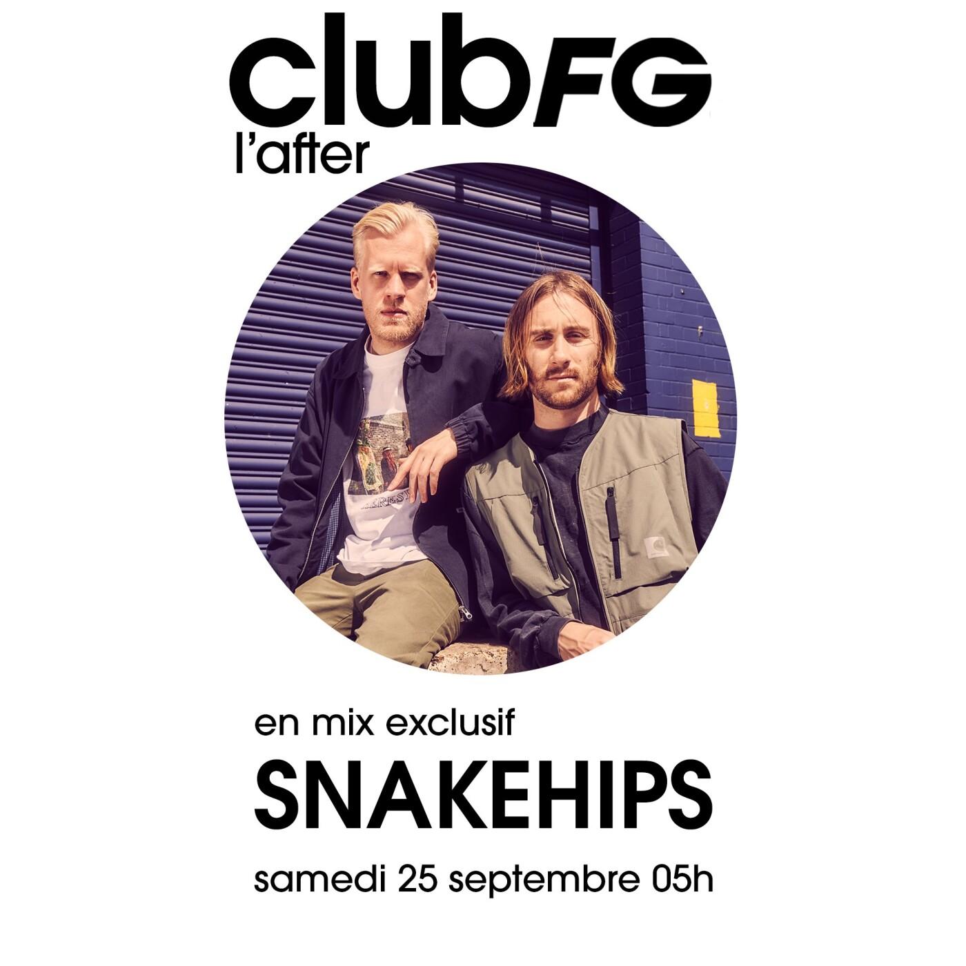 CLUB FG : SNAKEHIPS