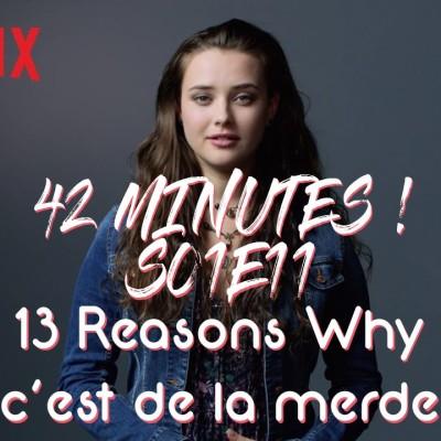 S01E11 - 13 Reasons Why c'est de la merde cover