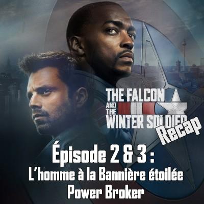 Falcon et le Soldat de l'Hiver récap : épisode 2 et 3 cover