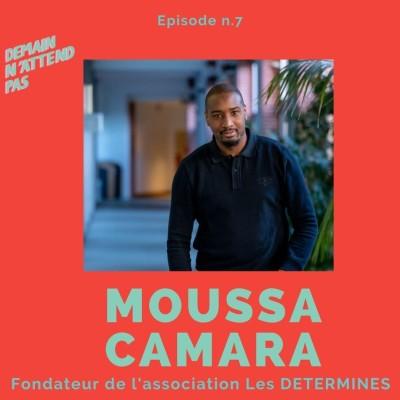 7- Moussa Camara, fondateur des Déterminés, association pour favoriser l'entreprenariat dans les quartiers cover
