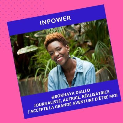 Rokhaya Diallo - Journaliste, Autrice, Réalisatrice - J'accepte la grande aventure d'être moi cover