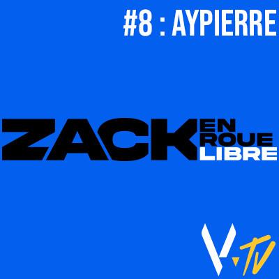 Zack en Roue Libre 8 : Aypierre cover