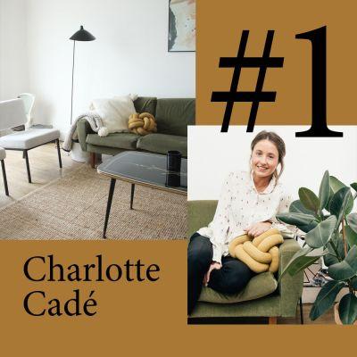 """#1 Charlotte Cadé (Selency) """"Les pièces anciennes rassurent"""" cover"""