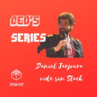 image Full Episode 01 : Daniel Jarjoura vide son Stack