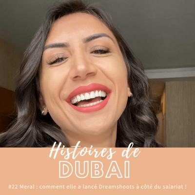 #22 Meral : comment elle a lancé Dreamshoots Dubai à côté du salariat ! 📷 cover