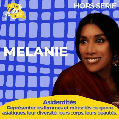 """(Asidentités) Mélanie """"Je suis tamoule sri lankaise, c'est une culture très portée sur l'apparence physique"""" cover"""