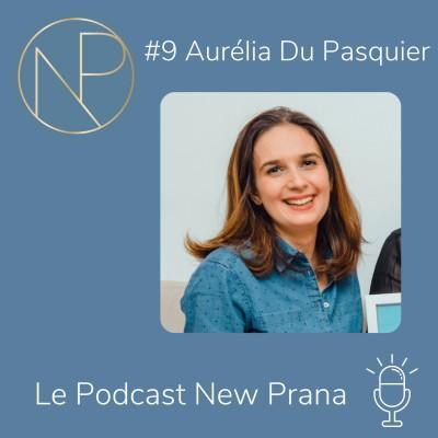Episode #9 - Aurélia Du Pasquier - S'engager pour faire évoluer la parentalité en entreprise et lutter contre les VOG cover