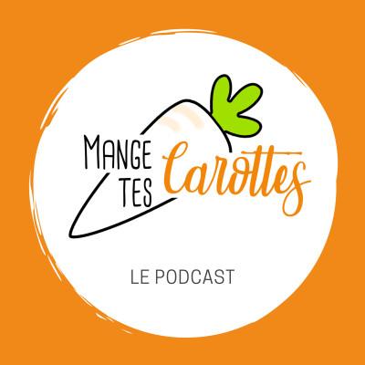 Mange Tes Carottes : Podcast sain, durable et engagé cover