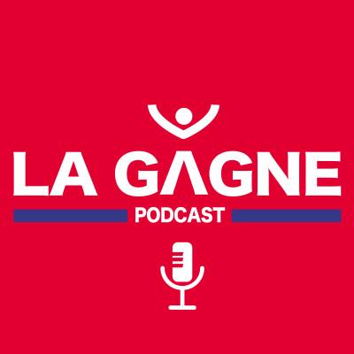 LA GAGNE Podcast cover