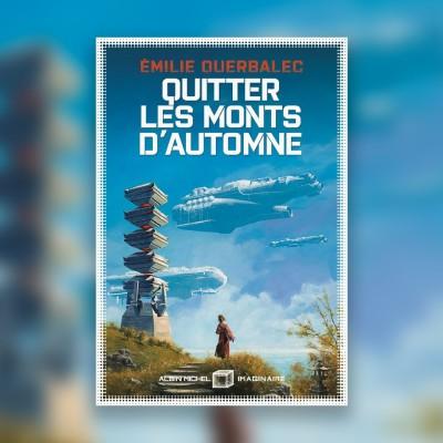 #41 Quitter Les Monts d'Automne - Emilie Querbalec cover
