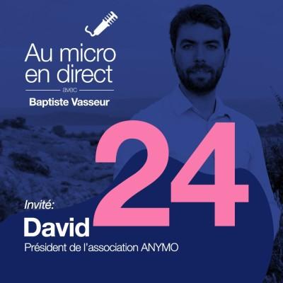 Numéro 24 - Invité: David, président de l'association ANYMO cover