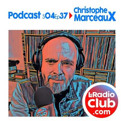 Thumbnail Image S04Ep37 Short PodCast LeRadioClub avec Christophe Marceaux