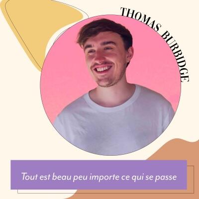 Thumbnail Image #3 - Thomas Burbidge - Tout est beau peu importe ce qui se passe