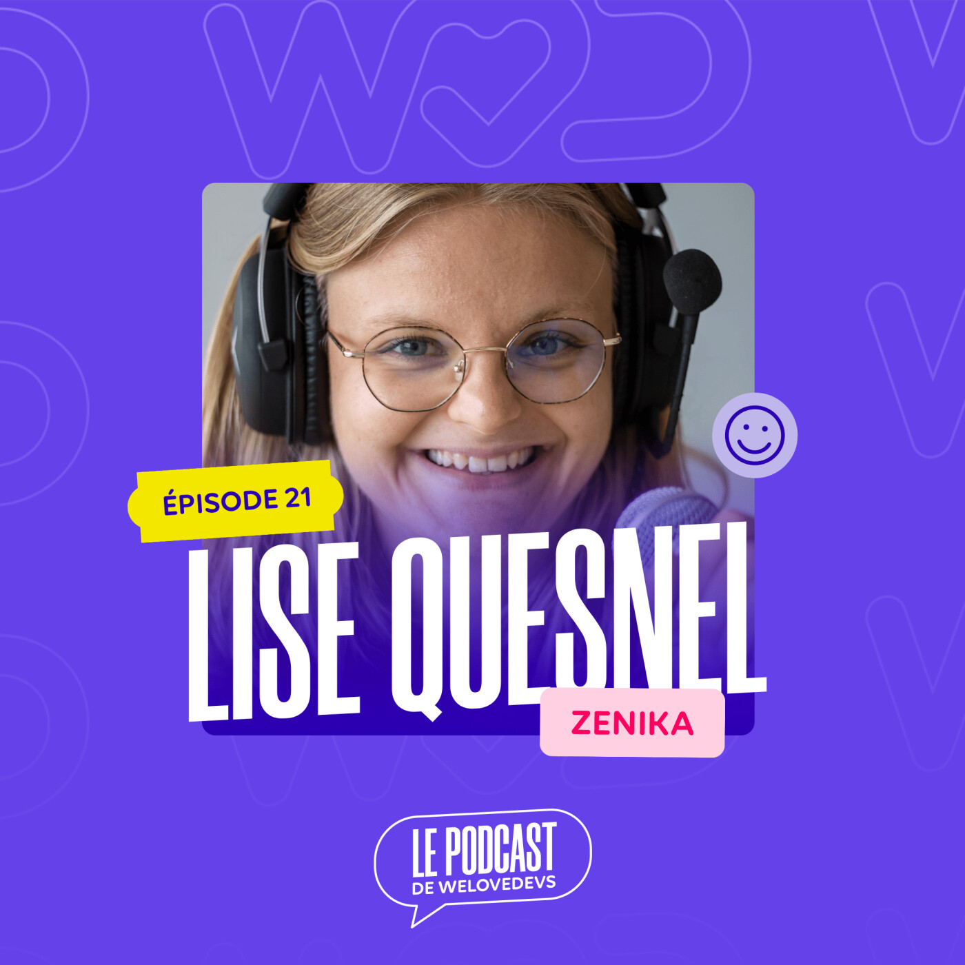 #21 - Lise Quesnel - Le secret d'une Lead Dev qui rend les devs heureux