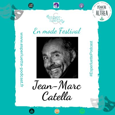 "image ""En mode Festival"" - Jean-Marc Catella - Inquiet moi ?"