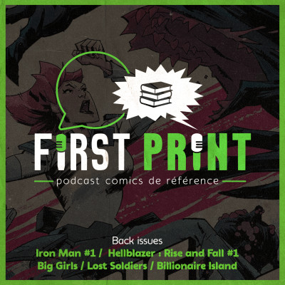 On a lu Iron Man #1, Hellblazer : Rise and Fall #1, Big Girls, Lost Soldiers et Billionaire Island ! [Back Issues] cover