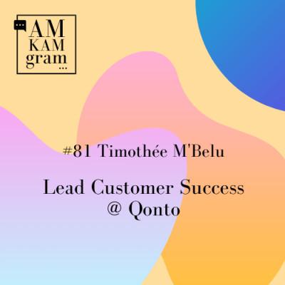 Episode 81 : Timothée, Lead Customer Success chez Qonto cover