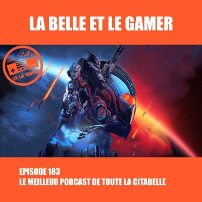 Episode 183: Le Meilleur Podcast de toute la Citadelle cover