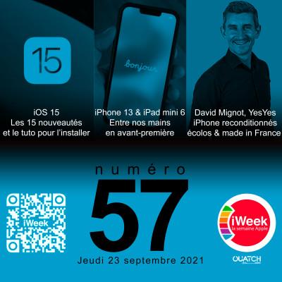 iWeek (la semaine Apple) 57 : iOS 15 en 15 nouveautés + iPhone 13 et 13 Pro, iPad 9 et iPad mini 6 avec nous cover
