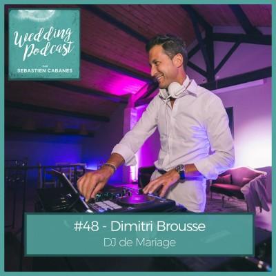 #48 - Dimitri Brousse DJ de Mariage cover