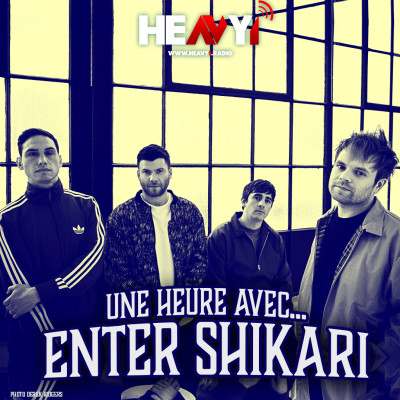 Une heure avec... Enter Shikari