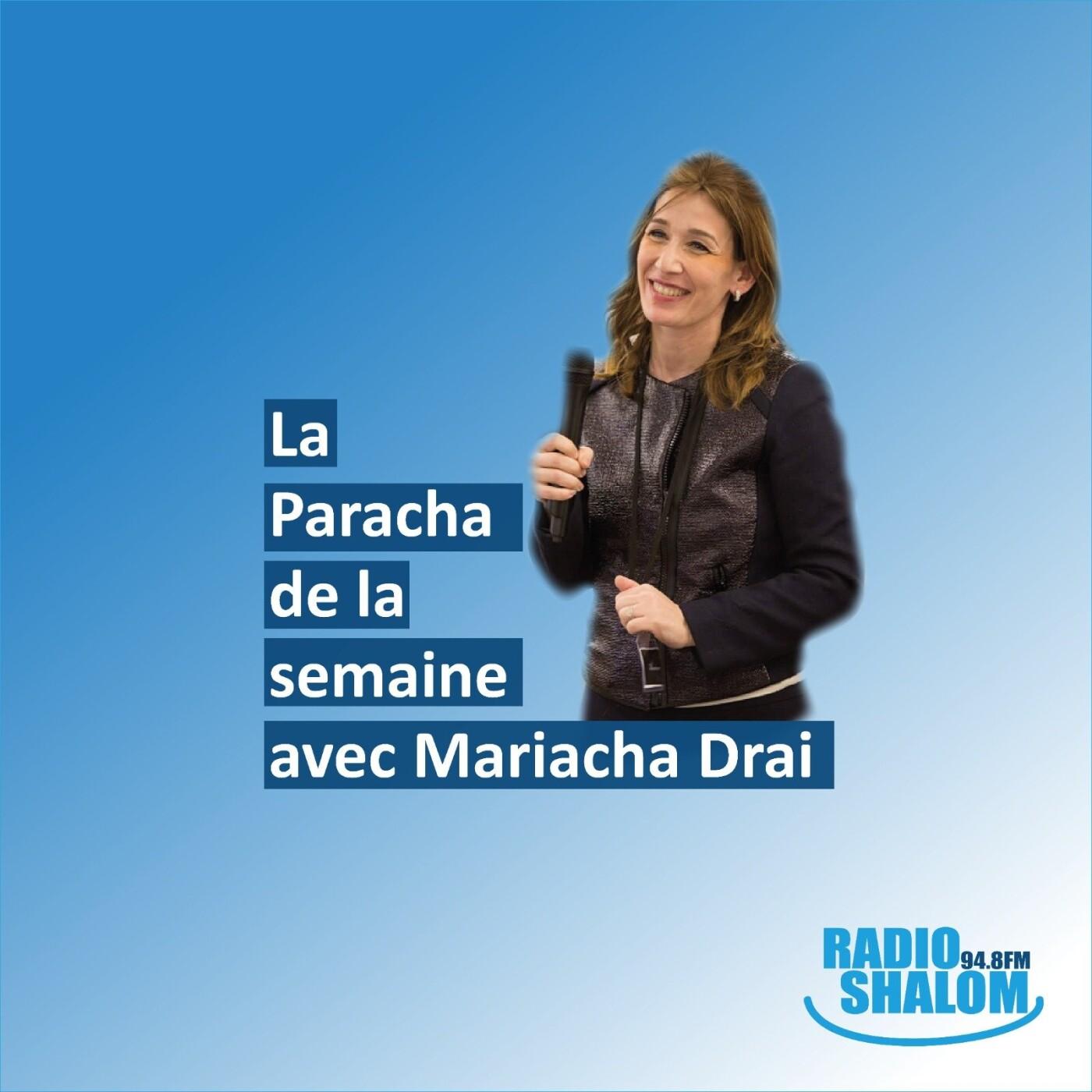 La paracha de le semaine, avec Mariacha Drai