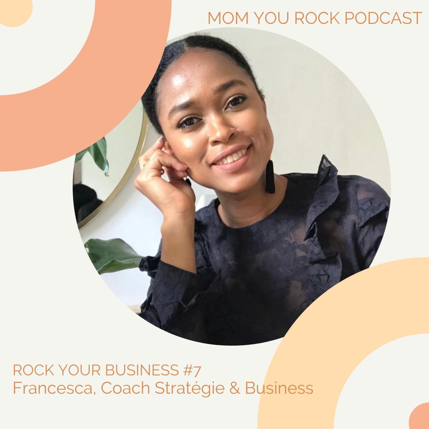 ROCK YOUR BUSINESS #7 avec Francesca, Consultante en Stratégie & Business