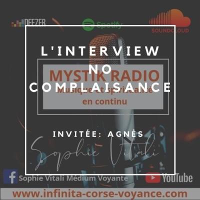 Image of the show Interview No complaisance ! Invitée : Agnès