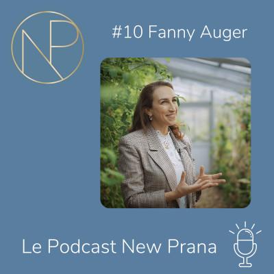Episode #10 - Fanny Auger - Valoriser les soft skills et la culture pour créer un monde du travail plus vertueux cover